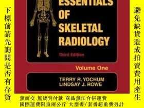 二手書博民逛書店Essentials罕見Of Skeletal RadiologyY255562 Yochum, Terry