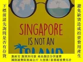 二手書博民逛書店Singapore罕見Is Not An Island: Vie