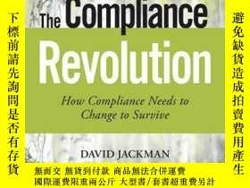 二手書博民逛書店The罕見Compliance Revolution: How Compliance Needs to Chang