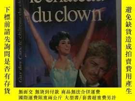 二手書博民逛書店法語原版罕見Le château du clown de Des