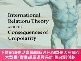 二手書博民逛書店International罕見Relations Theory And The Consequences Of U