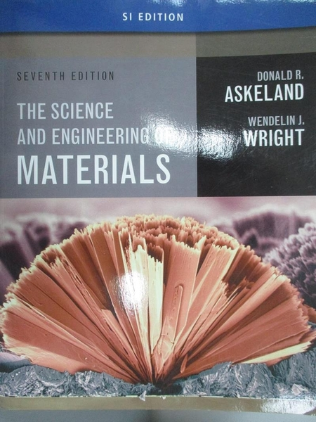 【書寶二手書T8/建築_XDF】The Science and Engineering of Materials_Ask