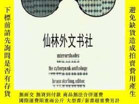 二手書博民逛書店【罕見】Mirrorshades (mirror Shades) - The Cyberpunk Antholog