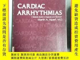 二手書博民逛書店英文書罕見cardiac arrhythmias 心律失常Y16354 詳情見圖片 詳情見圖片