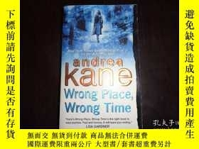 二手書博民逛書店Kane罕見Wrong Place,Wrong Time,Y19