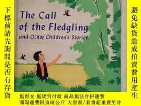 二手書博民逛書店The罕見call of the fledgling 樹上鳥兒叫