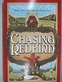 【書寶二手書T3/原文小說_ACK】Chasing Redbird_Sharon Creech