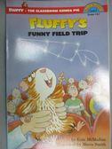 【書寶二手書T1/百科全書_ZEO】Fluffy's Funny Field Trip_McMullan, Kate/ Smith, Mavis (ILT)