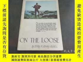 二手書博民逛書店ON罕見THE LOOSE (小16開,1967年版)Y2047