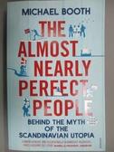 【書寶二手書T2/原文小說_LDE】The Almost Nearly Perfect People: Behind t