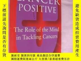二手書博民逛書店CANCER罕見POSITIVE:The Role of the