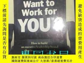 二手書博民逛書店Would罕見You Want to Work for YOUY