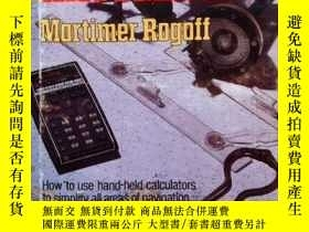 二手書博民逛書店Calculator罕見navigation-計算器導航Y443421 Mortimer Rogoff (..