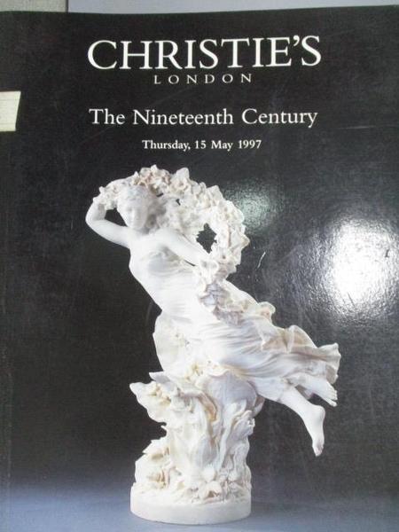 【書寶二手書T5/收藏_FMT】Christie s_The Nineteenth Century_1997/5/15