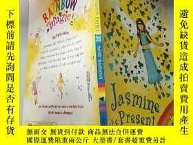 二手書博民逛書店rainbow罕見magic jasmine the present fairy 彩虹 魔幻茉莉現在 的仙女..,