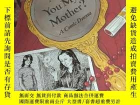 二手書博民逛書店ate罕見you my motherY14567 見圖 見圖 出