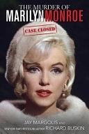 二手書博民逛書店 《The Murder of Marilyn Monroe: Case Closed》 R2Y ISBN:1628737573│Skyhorse Publishing Inc.