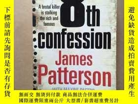 二手書博民逛書店8th罕見Confession(16開平裝本,一厚冊)Y1714