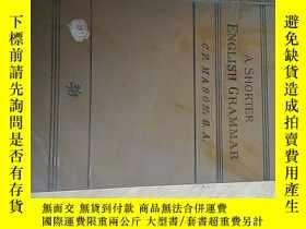 二手書博民逛書店A罕見SHORTER ENGLISH GRAMMAR(英語語法簡編)Y14465 出版1905