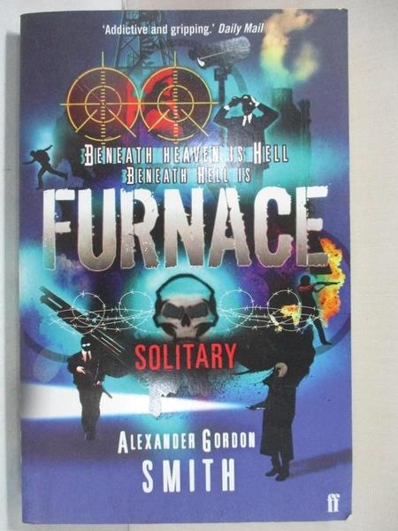【書寶二手書T4/原文小說_G6U】Furnace: Solitary_Alexander Gordon Smith
