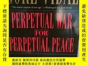 二手書博民逛書店戈爾·維達爾罕見Perpetual War for Perpet