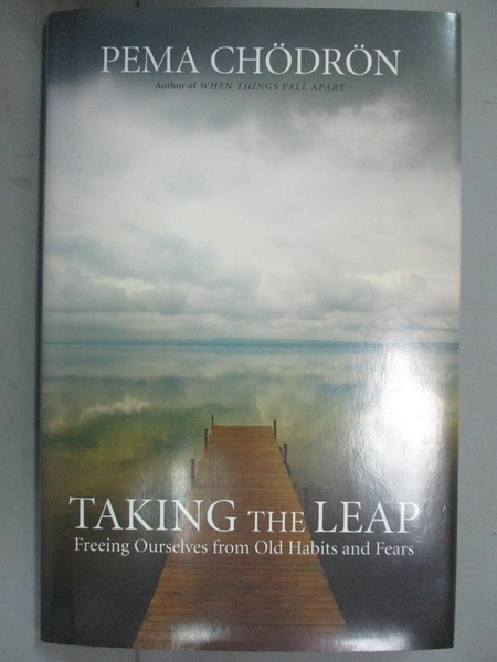【書寶二手書T5/宗教_GHR】Taking the Leap: Freeing Ourselves from Old