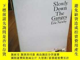 二手書博民逛書店Slowly罕見Down the GangesY12800 Er