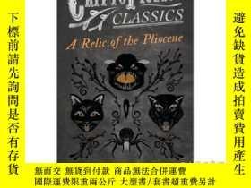 二手書博民逛書店A罕見Relic of the Pliocene (Cryptofiction Cla...-上新世的遺跡(密文小