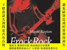 二手書博民逛書店Frock罕見Rock: Women Performing Po