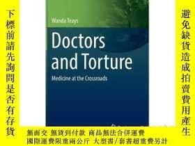 二手書博民逛書店Doctors罕見and Torture: Medicine a