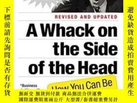 二手書博民逛書店A罕見Whack On The Side Of The HeadY256260 Roger Von Oech