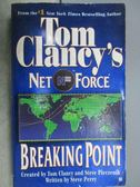 【書寶二手書T1/原文小說_MLR】Tom Clancy s Net Force-Breaking Point