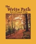 二手書博民逛書店 《The Write Path: Basics of Paragraph Writing》 R2Y ISBN:015506519X│Heinle & Heinle Pub