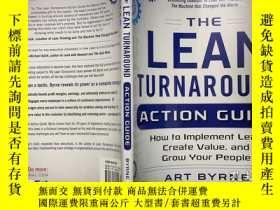 二手書博民逛書店The罕見Lean Turnaround Action Guide How to Implement Lean,