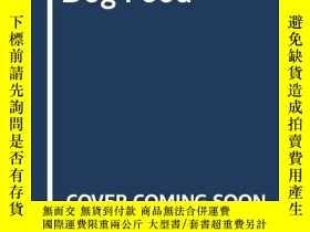 二手書博民逛書店Dog罕見Food-狗糧Y346464 Saxton Freymann; ... Published by S
