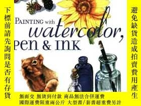 二手書博民逛書店Painting罕見with Watercolor, Pen &