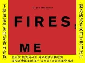 二手書博民逛書店Dogs,罕見Fires, MeY364682 Diana Michener Steidl 出版2005