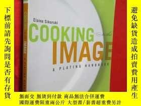 二手書博民逛書店Cooking罕見to the Image: A Plating