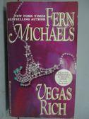 【書寶二手書T9/原文小說_LPD】Vegas rich_Fern Michaels