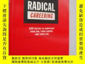 二手書博民逛書店Radical罕見Careering (100 Truths t
