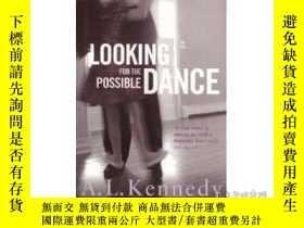 二手書博民逛書店Looking罕見For The Possible DanceY255562 A. L. Kennedy Ma
