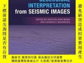 二手書博民逛書店Atlas罕見of Structural Geological Interpretation from Seism