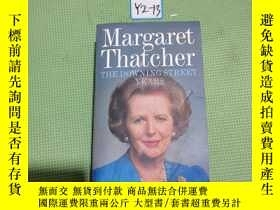 二手書博民逛書店Margaret罕見Thatcher THE DOWNING STREET YEARSY408729