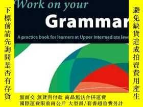 二手書博民逛書店Collins罕見Work on Your Grammar: Upper Intermediate (B2) (C