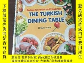 二手書博民逛書店The罕見Turkish Dining Table: Recipes for Health and Happine