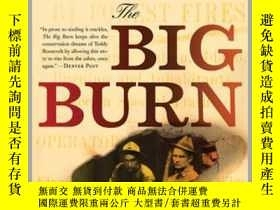 二手書博民逛書店The罕見Big Burn: Teddy Roosevelt and the Fire that Saved Am