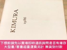 二手書博民逛書店Exposition罕見de KIMURA 1986.4.3-5.5Y449231 蜷川讓 解說 ギャルリーた