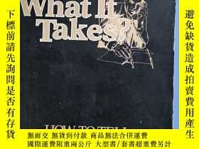 二手書博民逛書店have罕見you got what at ittakesY66