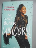 【書寶二手書T9/傳記_NDM】The Last Black Unicorn_Haddish, Tiffany