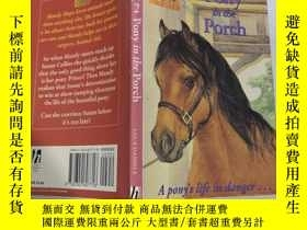 二手書博民逛書店Pony罕見in the Porch: 門廊裏的小馬Y200392